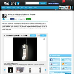A Visual History of the Cell Phone