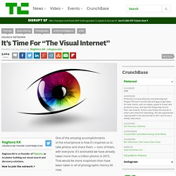 "It's Time For ""The Visual Internet"""