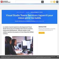Visual Studio Teams Services s'aguerrit pour mieux gérer les builds