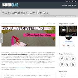 Visual Storytelling: Istruzioni per l'uso