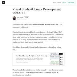 Visual Studio & Linux Development with C++ - Onur Dündar - Medium