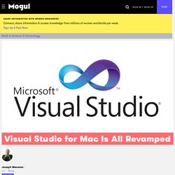 Visual Studio for Mac Is All Revamped - Mogul