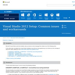 Visual Studio 2012 Setup: Common issues and workarounds