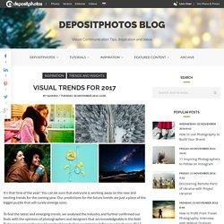 Visual Trends for 2017 - Depositphotos Blog