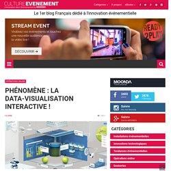 Phénomène : la data-visualisation interactive !