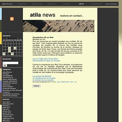 Visualisation 3D sur iPad - [atila News]