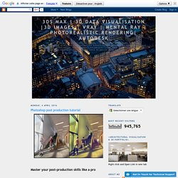 Autodesk: Photoshop post production tutorial