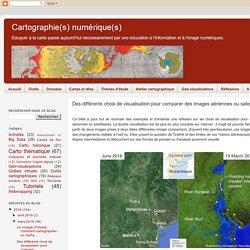 Des différents choix de visualisation pour comparer des images aériennes ou satellitaires