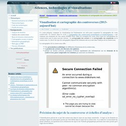 Visualisation et cartographie des controverses (2013-aujourd'hui)