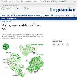 New visualisations: how green could our cities be? | Environ