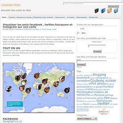Visualiser mes amis facebook et twitter sur une carte : 6 applications