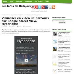 Visualiser en vidéo un parcours sur Google Street View, Hyperlapse