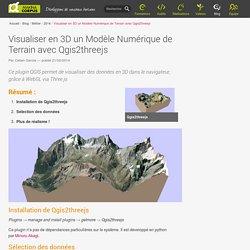 Visualiser en 3D un Modèle Numérique de Terrain avec Qgis2threejs — Makina Corpus