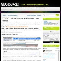 ZOTERO : visualiser vos références dans Firefox « GEOsources