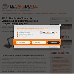 TICE. Le visualiseur de documents, un outil numérique efficace ! + Usages pédagogiques