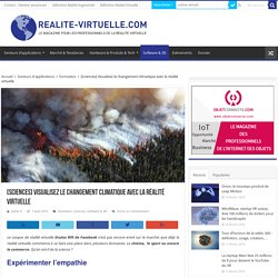 Visualisez le changement climatique avec la réalité virtuelle