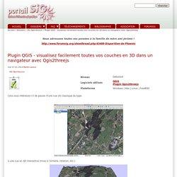 Plugin QGIS - visualisez facilement toutes vos couches en 3D dans un navigateur avec Qgis2threejs