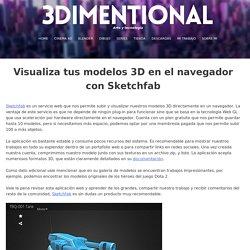 Cómo visualizar modelos 3d en la web usando sketchfab