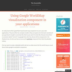 Using Google WorldMap visualization component in your applications « The Storyteller