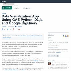 Data Visualization App Using GAE Python, D3.js and Google BigQuery - Tuts+ Code Tutorial