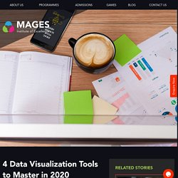 4 Data Visualization Tools to Master in 2020 - Mages