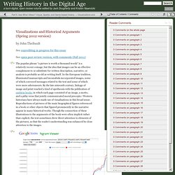 Writing History in the Digital Age » Visualizations and Historical Arguments (Theibault)