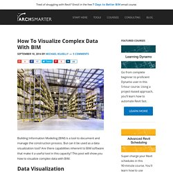 How To Visualize Complex Data With BIM - ArchSmarter -