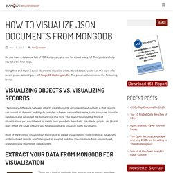 How to visualize JSON documents from MongoDB