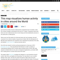 This map visualizes human activity in cities around the World
