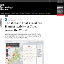 The Website That Visualizes Human Activity in Cities Across the World
