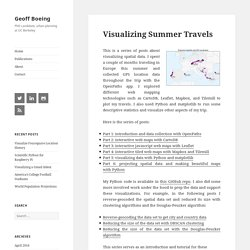 Visualizing Summer Travels - Geoff Boeing