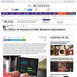 The Effect of Visuals in Daily Business Operations