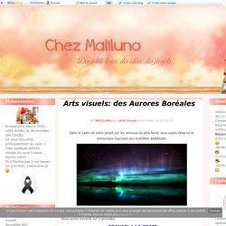Arts visuels: des Aurores Boréales