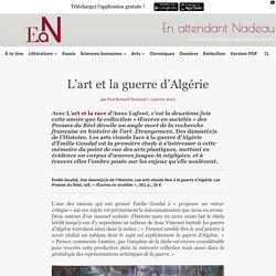Les arts visuels face à la guerre d'Algérie, d'Émilie Goudal
