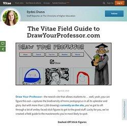 The Vitae Field Guide to DrawYourProfessor.com