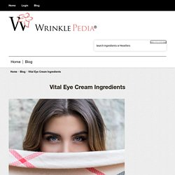 Vital Eye Cream Ingredients