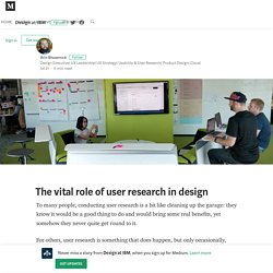 The vital role of user research – Design at IBM