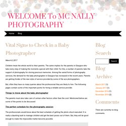 Vital Signs to Check in a Baby Photographer