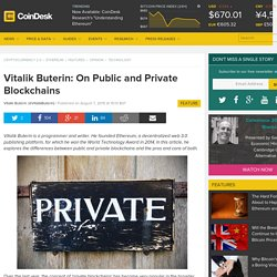 Vitalik Buterin: On Public and Private Blockchains