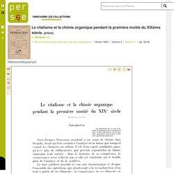Le vitalisme et la chimie organique pendant la première moitié du XIXème siècle.