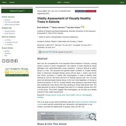 FORESTS 26/06/17 Vitality Assessment of Visually Healthy Trees in Estonia