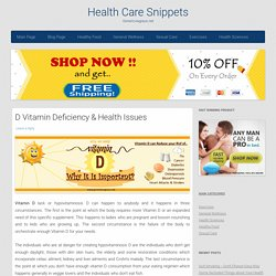 D Vitamin Deficiency & Health Issues | Health Care Snippets