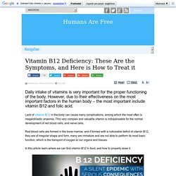 Vitamin B12 Deficiency: These Are the Symptoms, and Here is How to Treat it
