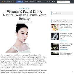 Vitamin C Facial Kit- A Natural Way To Revive Your Beauty