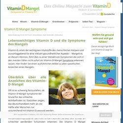 Vitamin D Mangel - Symptome und Fakten zum Vitalstoff D3