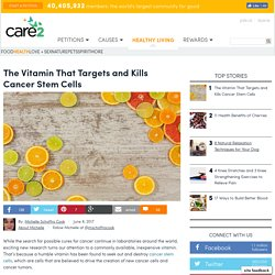The Vitamin That Targets And Kills Cancer Stem Cells