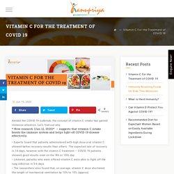 Vitamin C For the Treatment of COVID 19 - Kanupriya