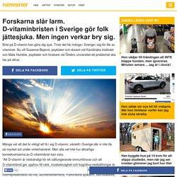 Forskarna slår larm. D-vitaminbristen i Sverige gör folk jättesjuka. Men ingen verkar bry sig.