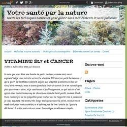 VITAMINE B17 et CANCER