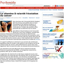 La vitamine D ralentit l'évolution du cancer